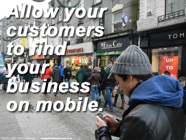 Allow your customers to find your business on mobile