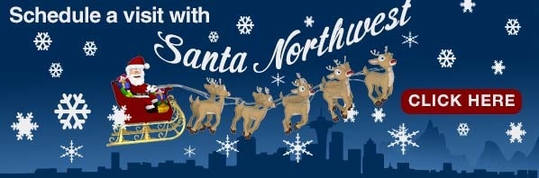 Schedule a visit with Santa Northwest